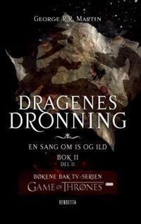 Dragenes dronning: bok 2 - del 2