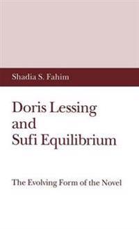Doris Lessing and Sufi Equilibrium