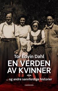 En verden av kvinner - Tor Edvin Dahl   Inprintwriters.org