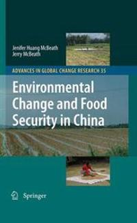 Environmental Change and Food Security in China