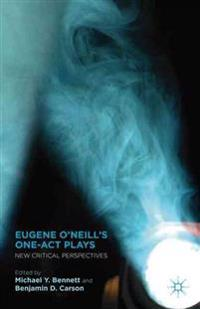 Eugene O'Neill's One-Act Plays