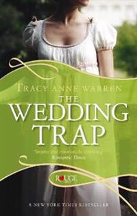 The Wedding Trap: A Rouge Regency Romance