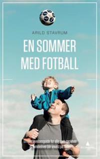 En sommer med fotball - Arild Stavrum   Ridgeroadrun.org