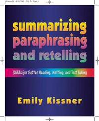 Summarizing, Paraphrasing, And Retelling