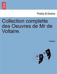 Collection Complette Des Oeuvres de MR de Voltaire. Tome Vingt- Quatrieme