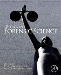 Ethics in Forensic Science