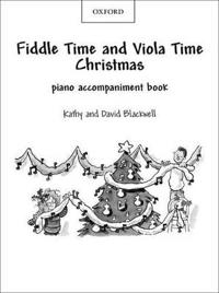 Fiddle Time and Viola Time Christmas: Piano Book