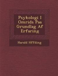 Psykologi I Omrids Paa Grundlag Af Erfaring
