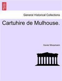 Cartuhire de Mulhouse.