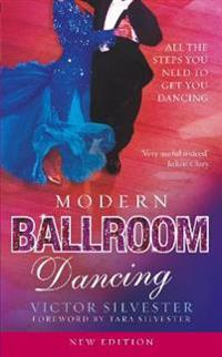 Modern ballroom dancing - all the steps you need to get you dancing