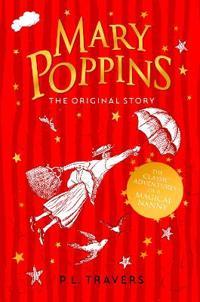 Mary poppins - the original bestseller