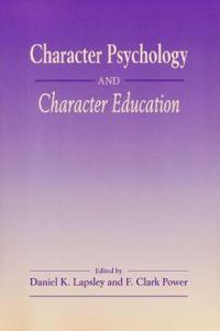 Character Psychology And Character Education
