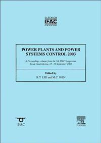 Power Plants and Power Systems Control 2003