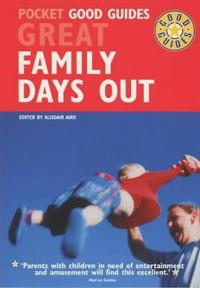 Pocket Good Guides Great Family Days Out