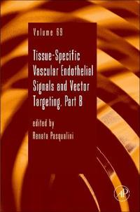 Tissue-Specific Vascular Endothelial Signals and Vector Targeting, Part B