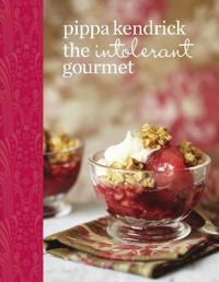 Intolerant gourmet - delicious allergy-friendly home cooking for everyone