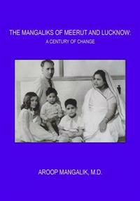 The Mangaliks of Meerut and Lucknow: A Century of Change