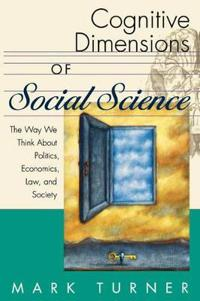 Cognitive Dimensions of Social Science