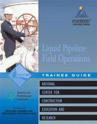 Pipeline Field Operations Liquid Trainee Guide
