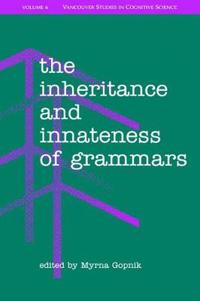 The Inheritance and Innateness of Grammars