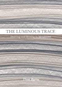 The Luminous Trace