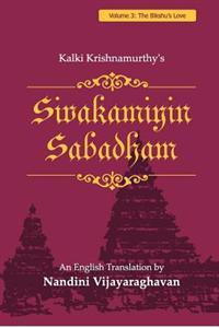 Sivakamiyin Sabadham: Volume 3: The Bikshu's Love