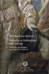 En kedja av förblindelse och misstag : historiska anteckningar om Gustaf IV Adolfs tid