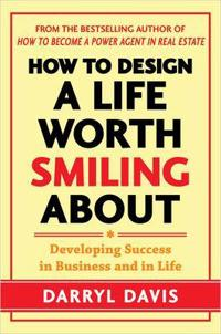 How to Design a Life Worth Smiling About