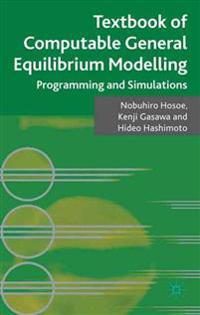 Textbook of Computable General Equilibrium Modeling