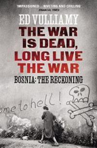 War is Dead, Long Live the War