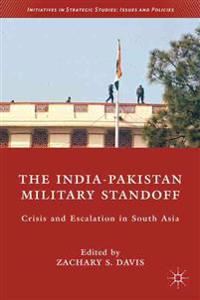 The India-Pakistan Military Standoff