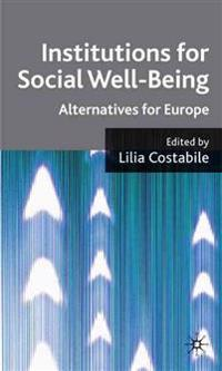 Institutions for Social Well Being