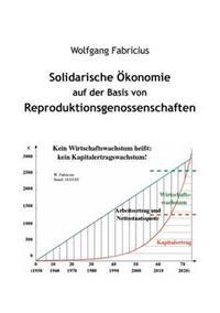 Solidarische Konomie Auf Der Basis Von Reproduktionsgenossenschaften