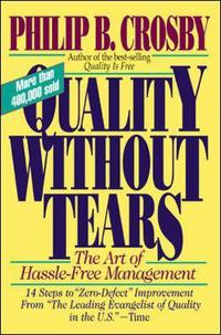 Quality without tears - the art of hassle-free management