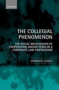 The Collegial Phenomenon