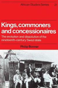 Kings, Commoners and Concessionaires