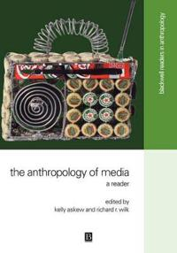 The Anthropology of Media