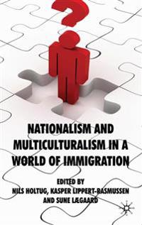 Nationalism and Multiculturalism in a World of Immigration