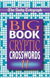 "The ""Daily Telegraph"" Big Book of Cryptic Crosswords"