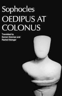 Sophocles' Oedipus at Colonus
