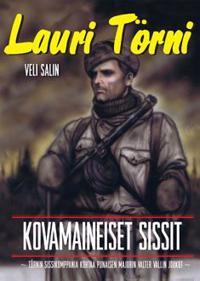 Lauri Törni - Kovamaineiset sissit