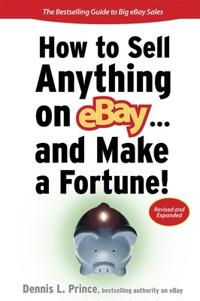 How to Sell Anything on Ebay ... and Make a Fortune!