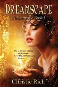 Dreamscape: Netherworld Book I