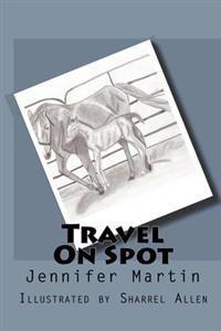 Travel on Spot