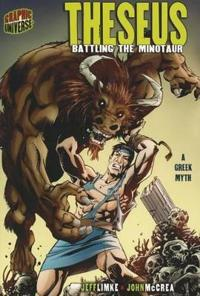 Theseus: Battling the Minotaur [A Greek Myth]