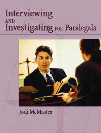 Civil Interviewing And Investigating For Paralegals