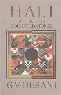 Hali and Collected Stories