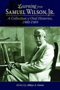 Learning from Samuel Wilson, Jr.