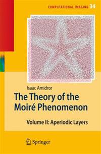 The Theory of the Moire Phenomenon