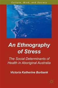 An Ethnography of Stress